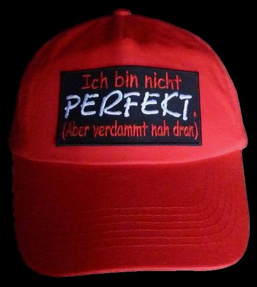 Basecap Cap bestickt ...Ich bin nicht perfekt... in rot  (747)