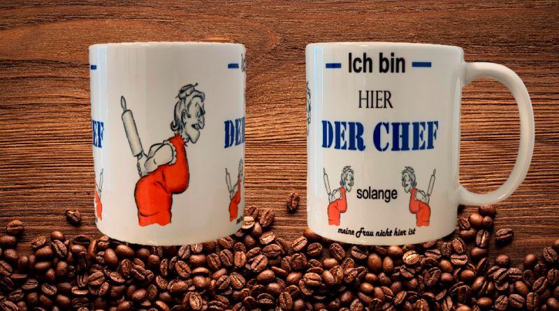 Fun Kaffeetasse Ich Chef solange meine Frau  Tasse T5